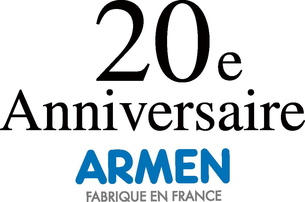 20e Anniversaire ARMEN FABIRIQUE EN FRANCE